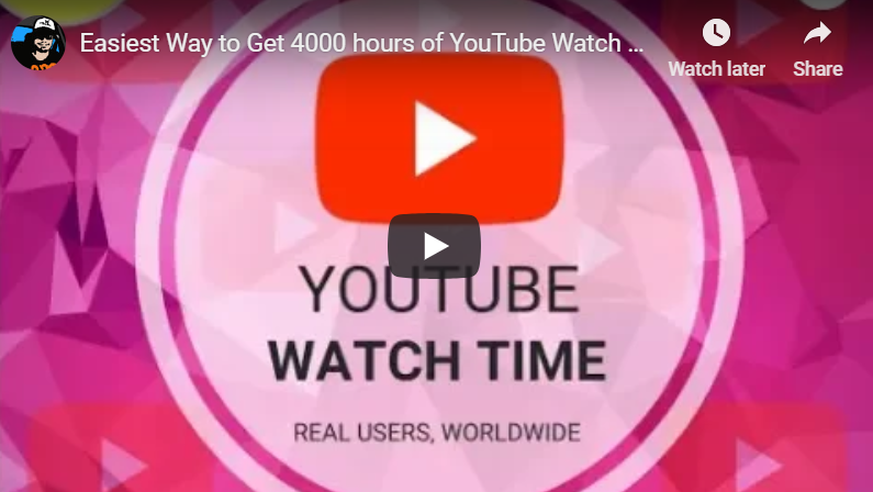 Easiest Way to Get 4000 hours of YouTube Watch Time
