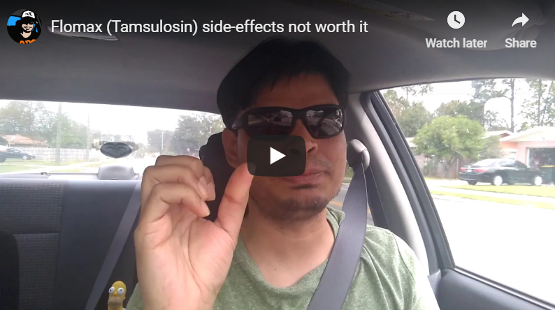 Flomax (Tamsulosin) side-effects not worth it